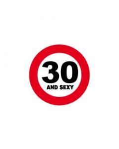 Verkeersbord 30 and sexy